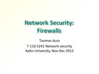 Network Security:  Firewalls