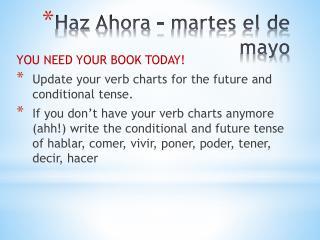 Haz Ahora  –  martes  el de mayo