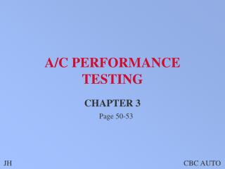 A/C PERFORMANCE TESTING