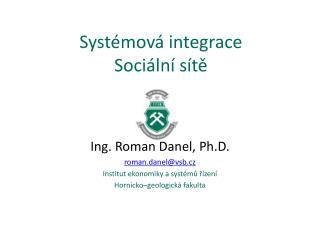 Systémová integrace Sociální sítě