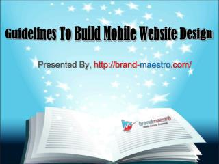 Guidelines to Build Mobile Website Design
