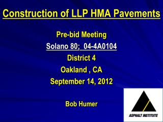 Construction of LLP HMA Pavements