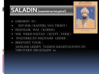 SALADIN ( waarheid van het geloof  )