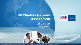 IM Wireless Network Assessment