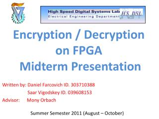 Encryption / Decryption on FPGA  Midterm Presentation