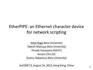 EtherPIPE : an Ethernet character device for network scripting