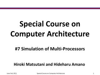 Special Course on  Computer Architecture