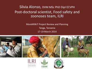 Silvia Alonso,  DVM MSc PhD  Dipl  ECVPH