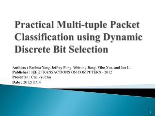 Practical  Multi-tuple Packet Classification using Dynamic Discrete Bit Selection