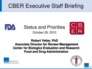 CBER Executive Staff Briefing