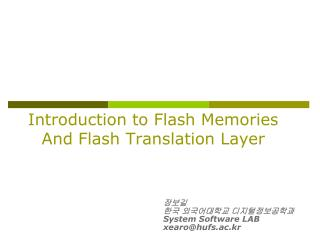 Introduction to Flash Memories And Flash Translation Layer
