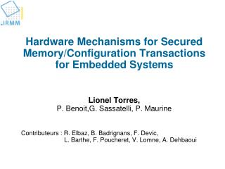 Hardware Mechanisms for Secured  Memory/Configuration  Transactions for Embedded Systems