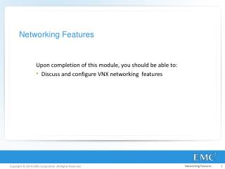 Networking Features