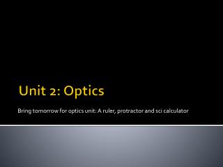 Unit 2: Optics