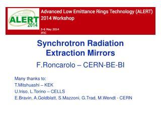 Synchrotron Radiation  Extraction  Mirrors
