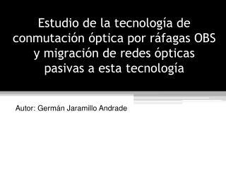 Autor: Germán Jaramillo Andrade
