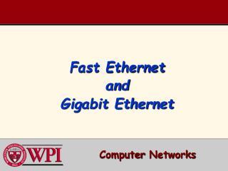 Fast Ethernet and Gigabit Ethernet