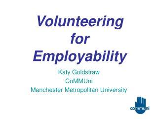 Volunteering  for  Employability