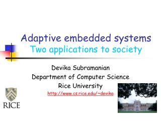 Adaptive embedded systems Two applications to society