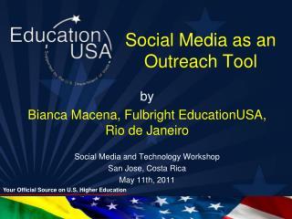 Social Media as  an Outreach Tool