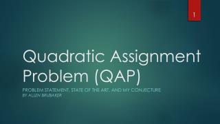 Quadratic Assignment Problem (QAP)