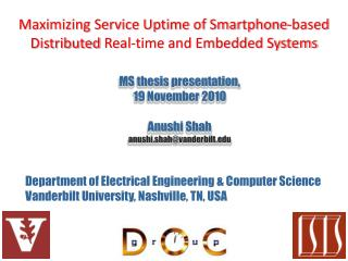 Maximizing Service Uptime of Smartphone-based  Distributed  Real-time and Embedded Systems