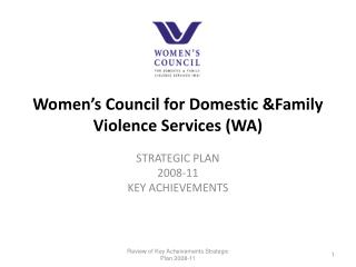 Women s Council for Domestic Family Violence Services WA