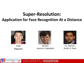 Super-Resolution:  Application for Face Recognition At a Distance