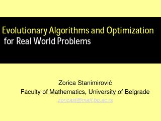 Zorica Stanimirovi ć Faculty of Mathematics,  University of  Belgrade zoricast @ matf.bg.ac.rs