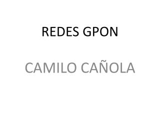 REDES GPON