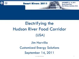 Electrifying the  Hudson River Food Corridor (USA)
