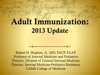 Adult Immunization: 2013 Update