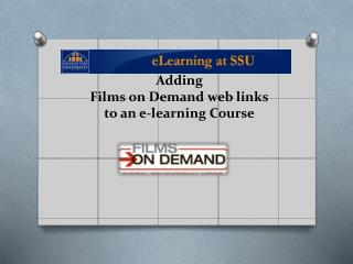Adding Films  on  Demand web links to an e-learning  Course