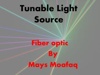 Tunable Light Source