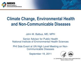 Climate Change, Environmental Health and Non-Communicable Diseases