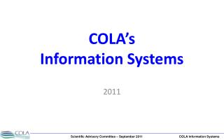 COLA's  Information Systems