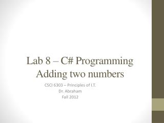 Lab 8 – C# Programming Adding two numbers