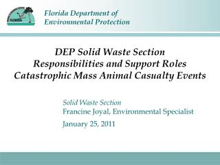 Solid Waste Section Francine Joyal, Environmental Specialist January 25, 2011