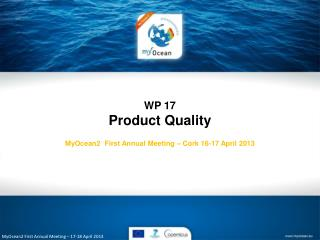 MyOcean2 First  Annual Meeting � 17-18 April 2013
