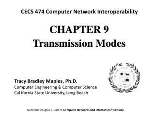 CHAPTE R 9 Transmission Modes