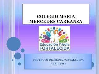 COLEGIO MARIA MERCEDES CARRANZA