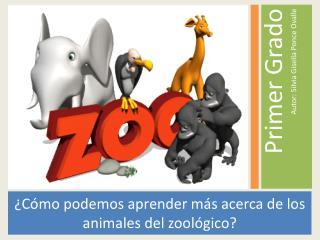 ¿Cómo podemos aprender más acerca de los animales del zoológico?