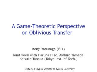A Game-Theoretic Perspective on Oblivious  Transfer