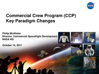 Commercial Crew Program (CCP) Key Paradigm Changes