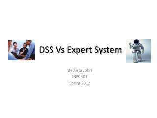 DSS Vs Expert System