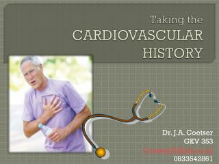 Taking the CARDIOVASCULAR HISTORY