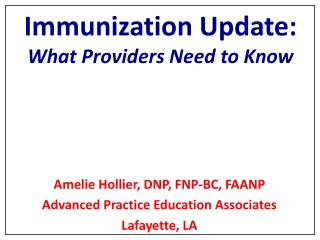 Immunization Update: What Providers Need to Know