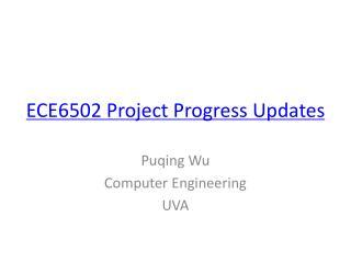 ECE6502 Project Progress Updates
