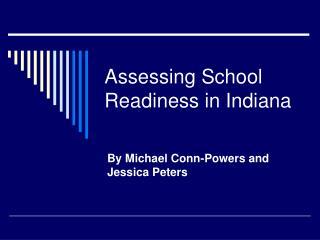 Assessing School Readiness in Indiana