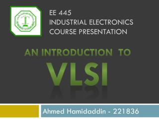 EE 445 Industrial electronics course presentation